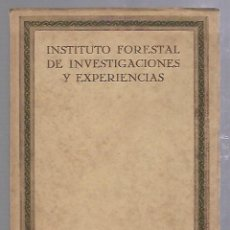 Libros de segunda mano: INSTITUTO FORESTAL DE INVESTIGACIONES Y EXPERIENCIAS. MADRID. 1936. AÑO IX. Nº 16. Lote 89738096