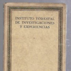Libros de segunda mano: INSTITUTO FORESTAL DE INVESTIGACIONES Y EXPERIENCIAS. MADRID. 1931. AÑO IV. Nº 7. Lote 89738176