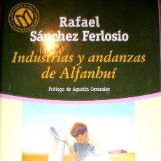 Libros de segunda mano: INDUSTRIA Y ANDANZAS DE ALFANHUÍ - RAFAEL SANCHEZ. Lote 89754580