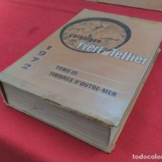 Libros de segunda mano: CATALOGUE YVERT ET TELLIER - 1972 - TOME III. Lote 89843764