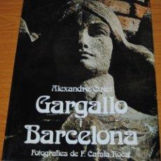 Libros de segunda mano: GARGALLO I BARCELONA. Lote 89849088