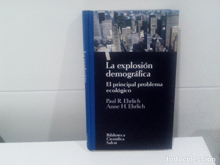 LA EXPLOSION DEMOGRAFICA EL PRINCIPAL PROBLEMA ECOLOGICO (Libros de Segunda Mano - Ciencias, Manuales y Oficios - Otros)