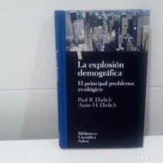 Libros de segunda mano: LA EXPLOSION DEMOGRAFICA EL PRINCIPAL PROBLEMA ECOLOGICO. Lote 89861180
