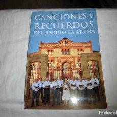 Libros de segunda mano: GIJON.CANCIONES Y RECUERDOS DEL BARRIO DE LA ARENA.NO LLEVA EL CD. Lote 89863908