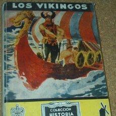 Libros de segunda mano: LOA VIKINGOS - SERIE HÉROES LEGENDARIOS, MOLINO 1ª EDC.1943, ILUSTR.DE COLL. BUEN ESTADO. Lote 89945316