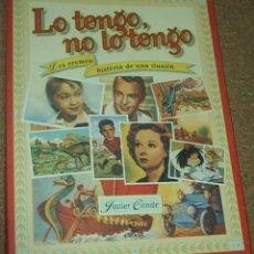 Libros de segunda mano: LO TENGO NO LO TENGO- LOS CROMOS HISTORIA DE UNA ILUSIÓN-1998, 182 PG- IMPECABLE-J.CONDE. Lote 89964468