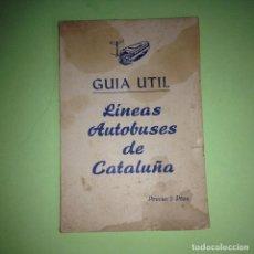 Libros de segunda mano: LÍNEAS DE AUTOBUSES DE CATALUÑA - GUÍA ÚITIL - SERVICIOS,DISTANCIAS EN KM.- MAPAS, TIEMPO RECORRIDO. Lote 89982176