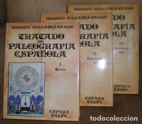 MILLARES CARLO, AGUSTIN : TRATADO DE PALEOGRAFIA ESPAÑOLA. 3 VOLS. (1 DE TEXTO Y 2 DE LÁMINAS) (Libros de Segunda Mano - Ciencias, Manuales y Oficios - Otros)