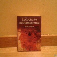 Libros de segunda mano: ESCUCHA TU SUBCOSCIENTE-JENNY DAVIDBOW. Lote 90108812