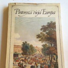 Libros de segunda mano: PINTORESCA VIEJA EUROPA - ROLF MULLER. EDITADO POR CIRCULO LECTORES 1970 191 PAGINAS 27.7 X 39.5 CM. Lote 90185524