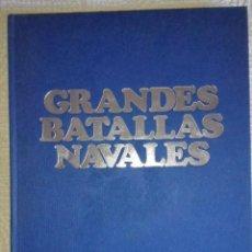 Libros de segunda mano: LIBRO GRANDES BATALLAS NAVALES. Lote 90194540