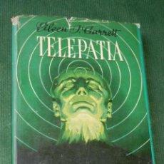Libros de segunda mano: TELEPATIA. (EN BUSCA DE UNA FACULTAD PERDIDA) - GARRET, EILEEN J.. Lote 90201424