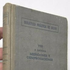 Libros de segunda mano: BIBLIOTECA PRÁCTICA DE RADIO VIII. MEDICIONES Y COMPROBACIONES - ALFONSO LAGOMA. Lote 90252524