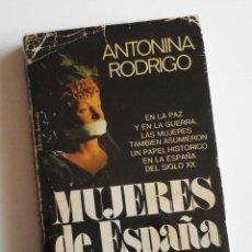 Libros de segunda mano: MUJERES EN ESPAÑA, LAS SILENCIADAS. DE ANTONINA RODRIGO. Lote 90280900