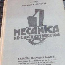 Libros de segunda mano: MÉCANICA DE LA CONSTRUCCIÓN TOMO 1 MÉCANICA GENERAL AÑO 1956. Lote 90336940