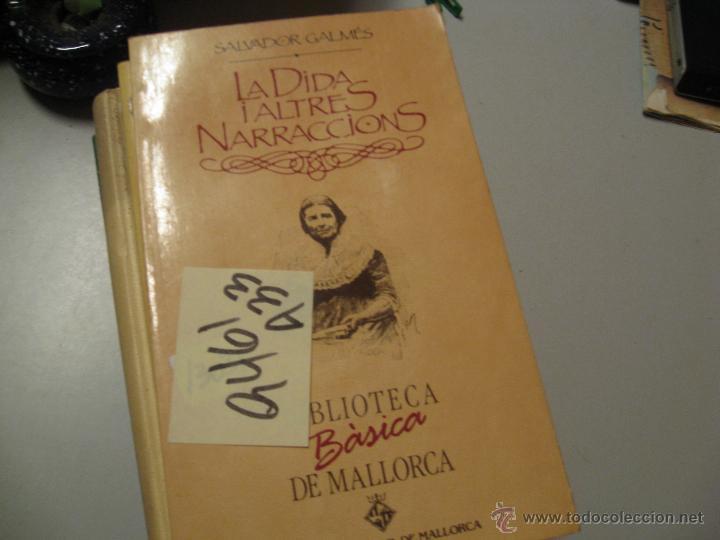 LA DIDA I ALTRES NARRACIONSSALVADOR GALMÉSCATALÁN2 € (Libros de Segunda Mano - Bellas artes, ocio y coleccionismo - Otros)