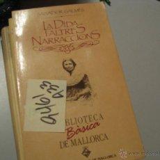 Libros de segunda mano: LA DIDA I ALTRES NARRACIONSSALVADOR GALMÉSCATALÁN2 €. Lote 90458289