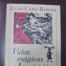 Libros de segunda mano: VIDAS MAGICAS E INQUISICION. VOLUMEN II. JULIO CARO BAROJA. CIRCULO DE LECTORES 1990. Lote 90524465