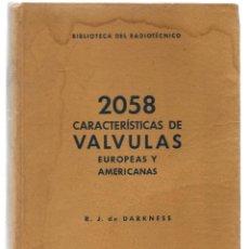 Libros de segunda mano: DARKNESS, R.J. DE. CARACTERÍSTICAS DE VÁLVULAS. Lote 90527180