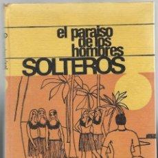 Libros de segunda mano: EL PARAISO DE LOS SOLTEROS.. Lote 90674940