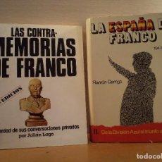 Libros de segunda mano: LA ESPAÑA DE FRANCO II DE LA DIVISIÓN AZUL AL TRIUNFO ALIADO. 1943-1945. GARRIGA, R. REGALO.... Lote 90821885