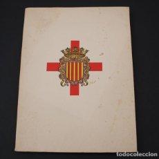 Libros de segunda mano: REAL CUERPO DE LA NOBLEZA ANTIGUO BRAZO MILITAR DEL PRINCIPADO DE CATALUÑA... 1982 VER DESCRIPCION. Lote 90859085