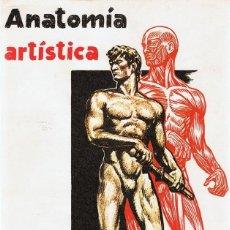 Libros de segunda mano: ANATOMÍA ARTÍSTICA EMILIO FREIXAS . Lote 90866925
