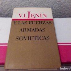 Libros de segunda mano: V.I. LENIN Y LAS FUERZAS ARMADAS. Lote 90888410