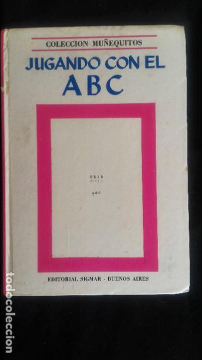 JUGANDO CON EL ABC - COLECCION MUÑEQUITOS SIGMAR - ARGENTINA - 1969 - RARO (Libros de Segunda Mano - Literatura Infantil y Juvenil - Otros)