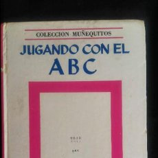 Libros de segunda mano: JUGANDO CON EL ABC - COLECCION MUÑEQUITOS SIGMAR - ARGENTINA - 1969 - RARO. Lote 90926770