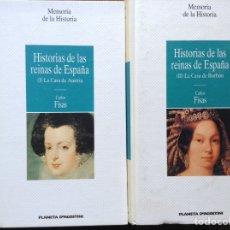 Libros de segunda mano: HISTORIA DE LAS REINAS DE ESPAÑA. CARLOS FRÍAS. Lote 90931002