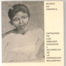 Libros de segunda mano: CATALOGO DE LOS DIBUJOS, AGUADAS Y ACUARELAS DE LA EXPEDICIÓN MALASPINA. Lote 23855108