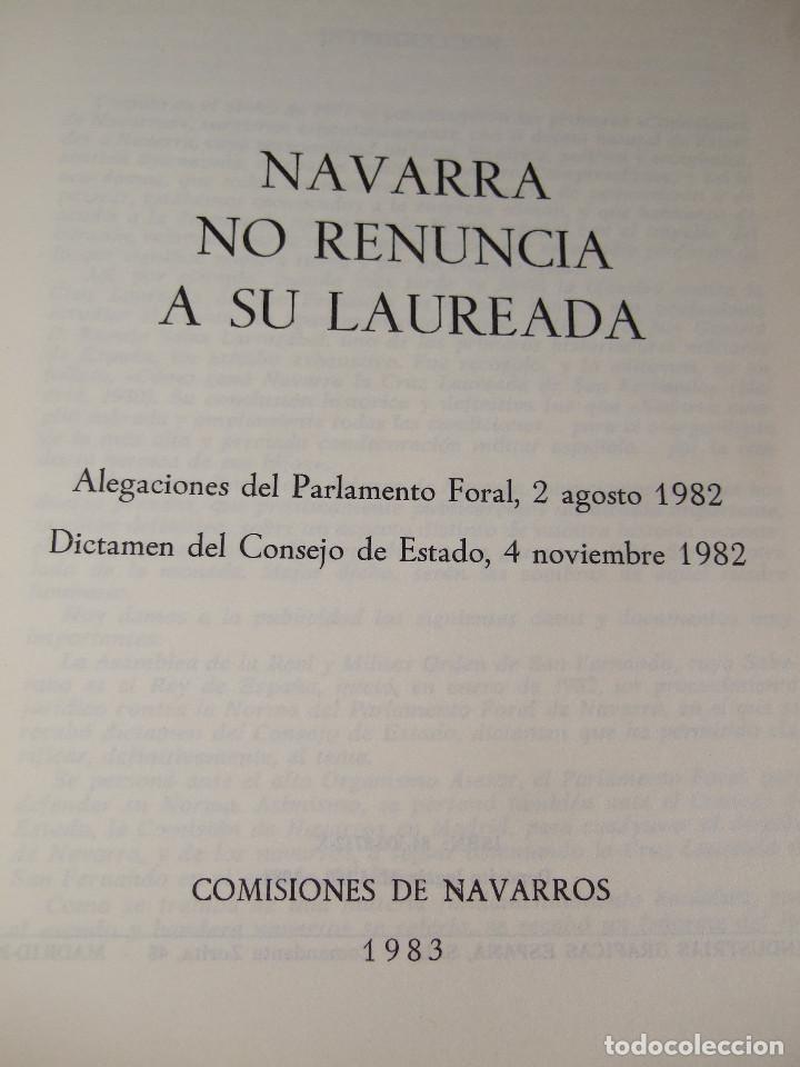 Libros de segunda mano: NAVARRA NO RENUNCIA A SU LAUREADA - COMISIONES DE NAVARROS 1983 - 39 PAGINAS - Foto 2 - 91009195
