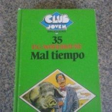 Libros de segunda mano: MAL TIEMPO -- P. G. WODEHOUSE -- CLUB JOVEN Nº 35 -- BRUGUERA - 1981 --. Lote 91051750