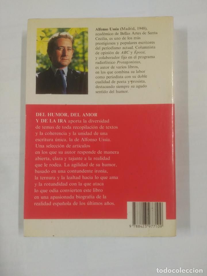 Libros de segunda mano: DEL HUMOR, DEL AMOR Y DE LA IRA. - USSIA, AFONSO. TDK179 - Foto 2 - 91076745
