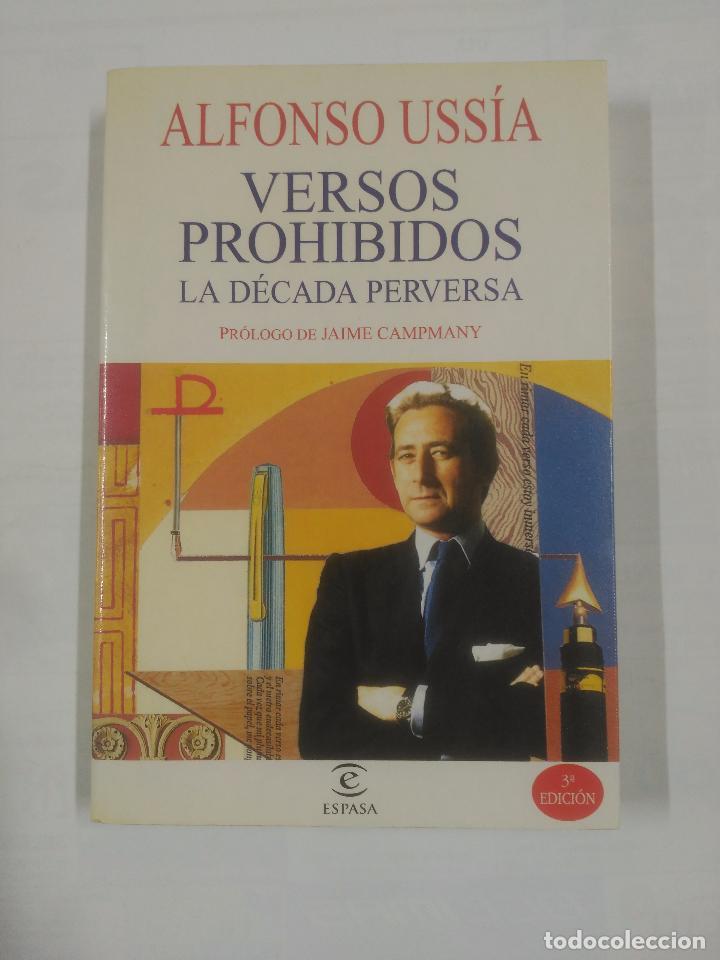 VERSOS PROHIBIDOS (LA DECADA PERVERSA). - USSIA, ALFONSO. TDK179 (Libros de Segunda Mano - Pensamiento - Otros)