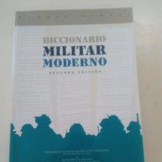 Libros de segunda mano: DICCIONARIO MILITAR MODERNO-SALVADOR FONTENLA-EDITA MINISTERIO DEFENSA-2006. Lote 91088115
