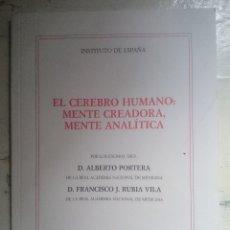Libros de segunda mano: EL CEREBRO HUMANO; MENTE CREADORA, MENTE ANALÍTICA - INSTITUTO DE ESPAÑA. Lote 91088775