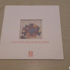 Libros de segunda mano: LOS PAÑUELOS DE LOEWE. PRECIOSAS ILUSTRACIONES. . Lote 91092994
