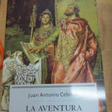 Libros de segunda mano: LA VENTURA DE LOS GODOS JUAN ANTONIO CEBERIÁN AÑO 2004. Lote 91103475