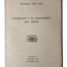 Libros de segunda mano: UNAMUNO Y EL MAGISTERIO DEL GESTO. Lote 91106082