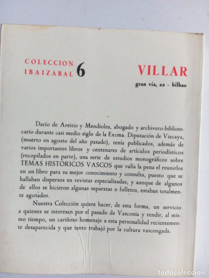 Libros de segunda mano: TEMAS HISTÓRICOS VASCOS DARÍO DE AREITIO BIBLIOTECA VASCONGADA VILLAR 1969 - Foto 8 - 91132145