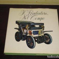 Libros de segunda mano: IL RADIATORE NEL TEMPO - 1984 -. Lote 91160130