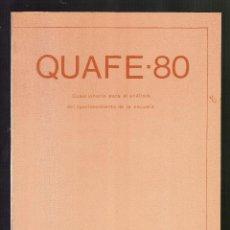 Libros de segunda mano: QUAFE-80 POR PERE DARDER Y JOSÉ ANTONIO LÓPEZ · EDITORIAL ONDA, 1985 - 68 PÁGINAS -. Lote 91182935