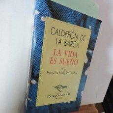 Livros em segunda mão: LA VIDA ES SUEÑO. CALDERÓN DE LA BARCA, PEDRO.COL. AUSTRAL. ED. ESPASA-CALPE. MADRID 1995. Lote 91229905