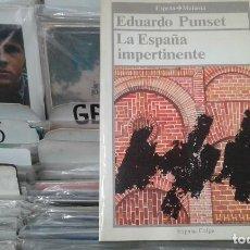 Libros de segunda mano: EDUARDO PUNSET LA ESPAÑA IMPERTINENTE . Lote 91246240