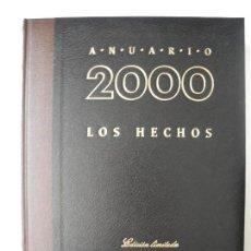 Libros de segunda mano: ANUARIO 2000. LOS HECHOS EDICIÓN LIMITADA CON CD-ROM LIBRO DEL SIGLO DEL CLIENTE. DIFUSA. Lote 90944120