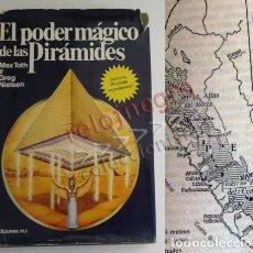 Libros de segunda mano: EL PODER MÁGICO DE LAS PIRÁMIDES - LIBRO MISTERIO ESOTERISMO ENIGMA EGIPTO PERÚ MAYAS PIRÁMIDE GIZEH. Lote 91273295