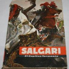 Libros de segunda mano: EL CAPITAN TORMENTA, SALGARI, EDITORIAL MOLINO 1956, LIBRO DE AVENTURAS. Lote 91293195