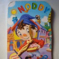 Libros de segunda mano: NODDY. ¡VAYA LAZO LATOSO! APRENDE A HACER NUDOS (BEASCOA, 2000). TROQUELADO + LAZOS.. Lote 91335215